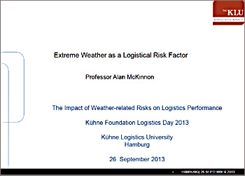 Extreme Weather and Logistics (Kuehne Logistics Day Hamburg 2013)