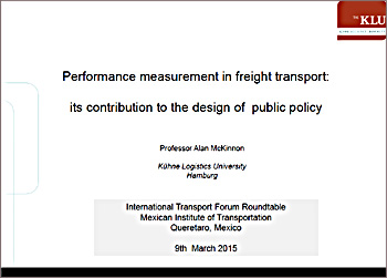 Performance Measurement in Freight Transport (ITF Mexican roundtable March 2015)