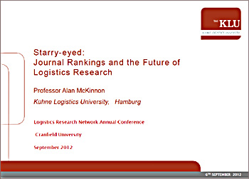 Starry-eyed journal rankings and logistics research (LRN conference Sept 2012)
