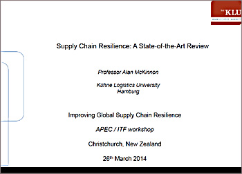 Supply Chain Resilience (ITF APEC conference Christchurch NZ 26-3-2014)